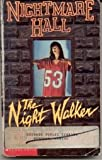 The Night Walker (Nightmare Hall) (0590476882) by Hoh, Diane