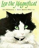 Leo the Magnificat (Picture Books) (0590543105) by Martin, Ann M.