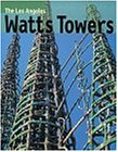 The Watts Tower