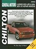 Thomas Mellon General Motors S-Series Pick-Ups and Suvs (94 - 04) (Chilton's Total Car Care Repair Manuals)
