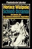 Schloß Otranto. Der Roman, der die 'Schwarze Romantik' begründete.