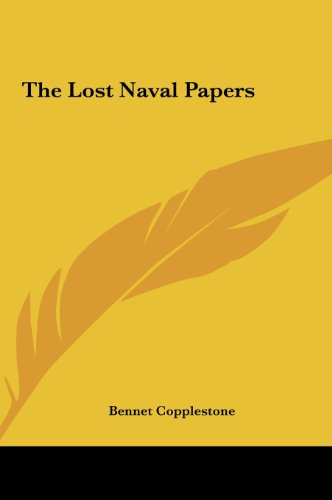 The Lost Naval Papers the Lost Naval Papers