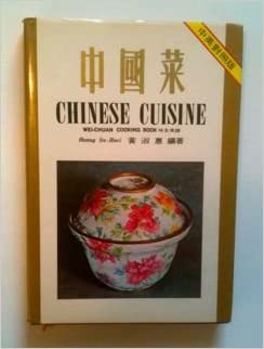 Chinese Cuisine Wei-Chuan Cooking Book