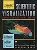 Frontiers in Scientific Visualization: Advances and Challenges (0122277422) by Rosenblum, L.