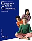 img - for Educaci n para la Ciudadan a. 5  Educaci n Primaria. Libro del Alumno. Andaluc a book / textbook / text book