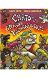 Chato Y Los Amigos Pachangueros / Chato and the Party Animals (Spanish Edition)