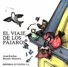 img - for El Viaje de Los Pajaros book / textbook / text book