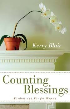 COUNTING BLESSINGS - Wit and Wisdom for Women: Kerry Blair: Amazon.com: Books