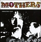 The Mothers Of Invention - Absolutely Free - Zortam Music