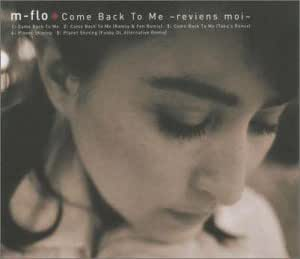 Come Back To Me~reviens moi