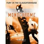 Fury In The Slaughterhouse - Monochrome (Dvd+Cd) [Edizione: Regno Unito]