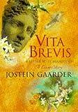 Vita Brevis: Floria Aemilia's Letter to Aurel Augustine (1861590504) by JOSTEIN GAARDER