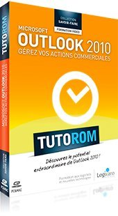 Tutorom Microsoft Outlook 2010 : Gerez vos Actions Commerciales