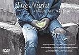 THE NIGHT A TRIBUTE TO YUTAKA OZAKI[DVD]