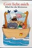 img - for Gott liebt mich. Bibel f r die Kleinsten. book / textbook / text book