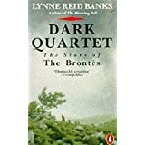 Dark Quartet: The Story of the Brontesby Lynne Reid Banks