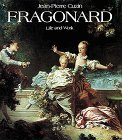 img - for Jean-Honore Fragonard: Life and Work : Complete Catalogue of the Oil Paintings book / textbook / text book