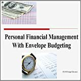 Personal Financial Management with Envelope Budgeting