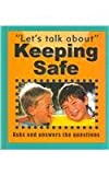 Keeping Safe (Let's Talk About (Stargazer Books))
