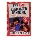 The New Read-Aloud Handbook ~ Jim Trelease