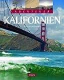 Abenteuer Kalifornien - Katrin Schneider, Lars Schneider
