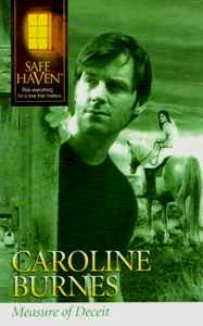 Measure of Deceit (Safe Haven), Caroline Burnes