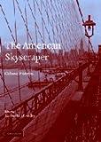 The American Skyscraper: Cultural Histories