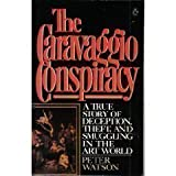 The Caravaggio Conspiracy (0140076352) by Watson, Peter