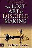 img - for The Lost Art of Disciple Making book / textbook / text book