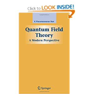 Quantum Field Theory: A Modern Perspective V. P. Nair