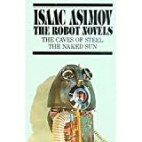 The Robot Novels