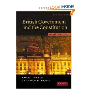 British Government and the Constitution: Text and Materials  by Colin Turpin