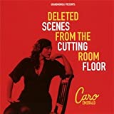 Deleted Scenes From The Cuttin [Edizione: Germania]di Caro Emerald