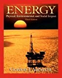 img - for Energy : Physical, Environmental and Social Impact 3RD EDITION book / textbook / text book
