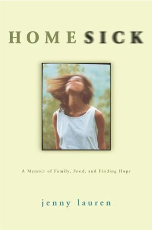 Homesick: A Memoir of Family, Food, and Finding Hope, Lauren,Jenny