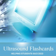 Ultrasound Flashcards - 2000 Flashcards for the ARDMS OB/GYN, Abdomen, and Physics Boards (registry) for PC and Intel MACs