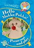 BBC In The Night Garden: Hello, Makka Pakka! Press Out and Play