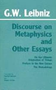 discourse metaphysics other essays hackett Get this from a library discourse on metaphysics and other essays [gottfried wilhelm leibniz, freiherr von daniel garber roger ariew].