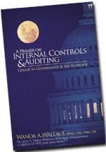 A Primer on Internal Controls and Auditing: Crucial to Government and the Economy