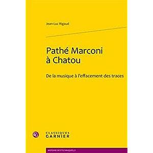 Pathé Marconi à Chatou : De la musique à l'effacement des traces