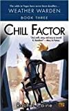 Chill Factor (0451460103) by Caine, Rachel
