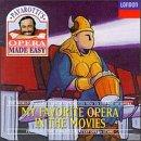 Pavarotti's Opera Made Easy: My Favorite Opera in the Movies