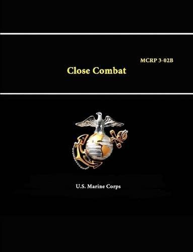 Close Combat - MCRP 3-02B