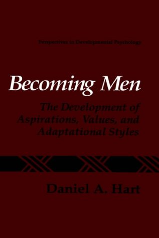 Becoming Men: The Development of Aspirations, Values, and Adaptational Styles (Perspectives in Developmental Psychology)