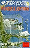 Spooky Beasts: Thunder and Lightning (Spooky Beasts) (Collins Red Storybooks) (000674897X) by Wallace, Karen