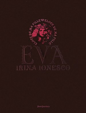 新装復刻版 エヴァ---イリナ・イオネスコ写真集 (パン・エキゾチカ)