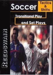 Tactics and Skills - Transitional Play and Set Plays