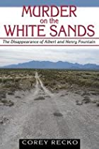 Murder on the White Sands: The Disappearance of Albert and Henry Fountain - Paperback
