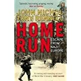 Home Run: Escape from Nazi Europeby John Nichol
