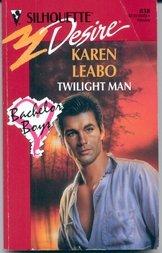 Twilight Man (Silhouette Desire), Karen Leabo